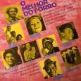 Colaboração do Zé Lima, de Niteroi – RJ e do José de Sousa, de Guarabira – PB Coletânea composta por músicas gravadas entre 1971 e 1977. Participaram: Os 3 do […]
