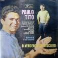 Colaboração do Zé Lima, de Niteroi – RJ e do José de Sousa, de Guarabira – PB Paulo Peres Tito (8/4/1929 Natal,/RN) é um cantor, compositor e produtor brasileiro. Aprendeu […]