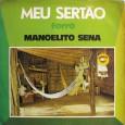 Mais um balançado disco do selo Esquema. O disco tem algumas músicas instrumentais, são aquelas de autoria de Raymundinho. Um belo coral contracena com Manoelito Sena nas canções, em cima […]