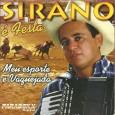 Colaboração do Carlos Alberto, de Morada Nova – CE Produção musical de Marcos Farias Participação especial de Sirino. Gravado em Fortaleza – CE. Sirano – Meu esporte é vaquejada 1997 […]