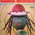 """Maciel Sena e Manoelito Sena ao que tudo indica são a mesma pessoa. Esse é o mesmo disco de Manoelito Sena """"Cabra Inxirido"""", com a ordem alterada das faixas. Em […]"""