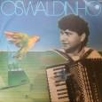 Colaboração do Joquinha do Acordeon, de São Paulo – SP Mais um fantástico disco do Oswaldinho do Acordeon, que é na verdade é primo do Joquinha do Acordeon, nosso colaborador. […]
