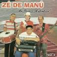 Colaboração do Parafuso Arranjos e acordeon base de Adelson Viana, as músicas vieram sem as autorias em com os nomes diferentes. Zé de Manú – Ao vivo e autêntico, vol.2 […]