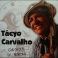 """Colaboração do Oclécio Carvalho """"O cantor e compositor Tácyo Carvalho, lança seu mais novo CD 2012/2013 e presta uma homenagem a Luiz Gonzaga. Para ele, mesmo já tendo passado o […]"""