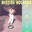 Colaboração do Érico Sátiro, de João Pessoa – PB Um raro CD do Messias Holanda. Messias Holanda – A Volta do Forrozeiro 1995 – For All 01 Mulher Cruel (Messias […]