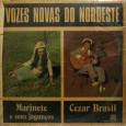 Essa foi um iniciativa da Fábrica de discos Rozemblit para revelar novos talentos da música regional nordestina. Marinete canta no lado A e Cezar Brasil canta no lado B. Marinete […]