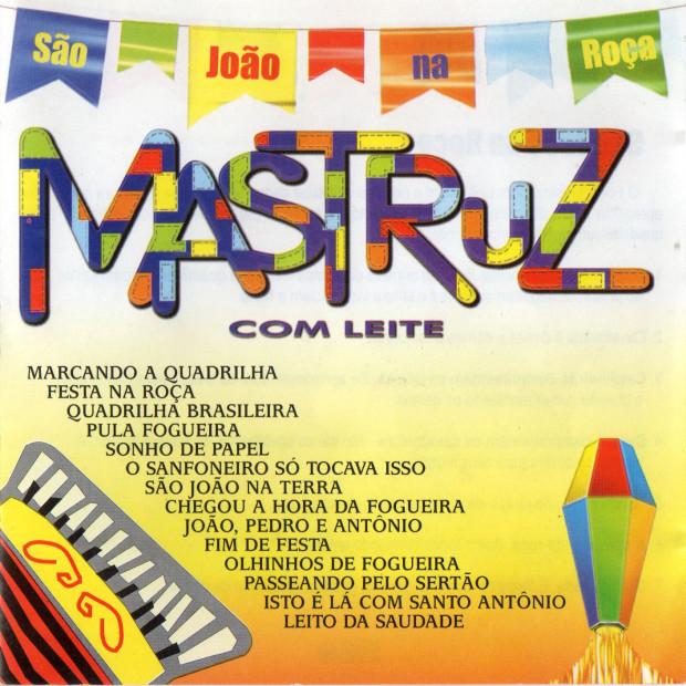 Mastruz Com Leite - S�o Jo�o Na Ro�a