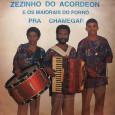 Colaboração do João Gabriel, de Niteroi – RJ Gravado em 24 canais no Rio de Janeiro – RJ. Não estranhem, pois conhecemos outros artistas com o mesmo nome de 'Zezinho […]