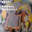 Colaboração do Zé Lima, de Niteroi – RJ e do José de Sousa, de Guarabira – PB Infelizmente não vieram as informações de autoria das músicas, mas acredito que sejam […]
