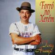 Esse é o único disco do Tony Araujo. Artista que juntamente com o sanfoneiro Guilherme dos Santos, acompanhou muito o Genival Lacerda em seus shows pelo Brasil afora. Participação especial […]