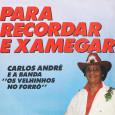 Colaboração do Lourenço Molla, de João Pessoa – PB Carlos André era conhecido como Oséas Lopes quando participava do Trio Mossoró e adotou esse nome para sua carreira solo. O […]