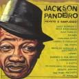 Colaboração do Arlindo. Um CD com músicas famosas de Jackson do Pandeiro, cantadas por vários intérpretes que estavam em evidência na época. A maioria deles da MPB, mas com poucos […]