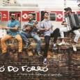 """Colaboração da Gorete """"… o Ó do Forró lança seu primeiro CD, 'O som que balança o coração'. Com 12 faixas inéditas, as letras destacam o tema mais explorado pelo […]"""