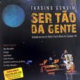 Colaboração da Laís Lino. Esse disco é o registro do show 'Ser Tão da Gente', gravado no Teatro Castro Alves – TCA, em Salvador, junto com o Quinteto Sanfônico do […]