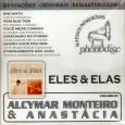 """Colaboração da Anastácia O disco tem músicas do Alcymar Monteiro, do LP """"Pirilampos"""", de 1989, misturadas com músicas da Anastácia, do LP """"Quero você pra mim"""", de 1987. Alcymar Monteiro […]"""