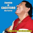 """Colaboração do Macambira, do Rio de Janeiro – RJ. """"…Tai mais um trabalho realizado no Macamba Studio Musical: Janio – O caceteiro do forró. Esse é o primeiro CD dele. […]"""