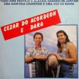 """Colaboração do Joquinha do Acordeon """"Dara é um cantor que era estourado na Bahia. Cantou muito tempo com Cezar"""" Participações especiais de Fatel, nas faixas """"Só faltava arrastapé"""" e """"Na […]"""