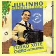 """Colaboração do Abílio Neto """"…aqui estão os áudios do disco de 1992 que Julinho do Acordeon gravou na França. O repertório do disco tem 15 faixas. E foi lançado no […]"""