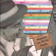Colaboração do Ivan Matos, de Gama – DF Ao mostrar a sua cultura, Paulo Matricó, além de composições autorais, homenageia grandes ícones da música nordestina, como Luiz Gonzaga, Jackson do […]