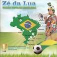 """Colaboração do Zé da Lua, de São Paulo – SP. """"Zé da Lua É zabumbeiro, cantor, compositor, percussionista, ator e jornalista. Recebeu forte influência da cultura popular nordestina em sua […]"""
