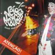 """Colaboração do Nilton Maia, do Rio de Janeiro – RJ Neste disco, que conta com um bom repertório, o multiartista (ator, dançarino, cantor, compositor e percussionista) Walmir Chagas, o """"Véio […]"""