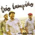 Colaboração do Fred Letro, de Belo Horizonte – MG Esse é o mais recente trabalho do Trio Lampião. Formação: Fred Letro, Julio Cesar e Glauco Bruzzi. O disco foi prensado […]