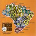 Colaboração do DJ Xeleléu, do Rio de Janeiro – RJ Esse é o CD com as bandas que participaram do Festival ForróRio. Infelizmente só tivemos essa primeira edição, participei junto […]