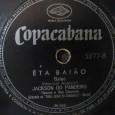 """Colaboração do Jhonatas Pasternack, de São Paulo – SP """"Segue um 78 RPM do Rei do Ritmo gravado em 1954, a faixa """"Êta Baião"""" saiu posteriormente no 10 Polegadas 'Forró […]"""