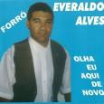 Colaboração do Carlos André, de São Sebastião de Lagoa de Roça – PB. 'Este CD foi gravado de forma independente no Rio de Janeiro em 2001 por Everaldo Alves, natural […]