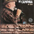 """Colaboração do Rômulo Nóbrega, de Campina Grande – PB """"A gravação deste DVD vem atender uma antiga demanda dos fãs de Biliu de Campina: vê-lo ao vivo, em pleno palco, […]"""