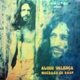 Colaboração do Arlindo Esse é um disco raríssimo. É o primeiro trabalho solo do Alceu. Alceu Valença – Molhado de Suor 1974 – Som Livre 01. Borboleta (Alceu Valença) 02. […]