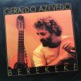 Colaboração do Arlindo Mais um belo disco do Geraldo Azevedo. Um disco de MPB, mas sempre com suas raízes e influências presentes. Geraldo Azevedo – Berekekê 1995 – Geração 01. […]