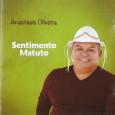 Colaboração do Anastácio Oliveira, esse é o seu segundo trabalho. Gravado em Ceilândia – DF, com produção de Anastácio Oliveira e Dadá do Acordeon. Anastácio Gomes de Oliveira, nascido em […]