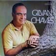 """Colaboração do Cacai Nunes, do blog Acervo Origens. """"Mais um disco do gênio Gilvan Chaves. Nesse registro, temos alguns boleros. Destaque para 'Cabra grande e bêsta' e 'Cantiga de cego', […]"""