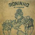 Colaboração do Sandrinho Dupan, de Campina Grande – PB Esse é o terceiro disco do Roninho do Acordeon, que juntou nesse CD cinco músicas autorais e cinco regravações de importantes […]