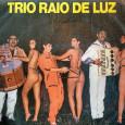 Colaboração do Macambira, do Rio de Janeiro – RJ Formação do Trio Raio de Luz: Chaguinha do Acordeon, zabumba – Zé Bochudo e triângulo – Zezinho de Barros. Acordeons de […]